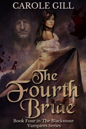 ebook: The Fourth Bride (The Blackstone Vampires Book 4) (B00FEJ2CKI)
