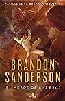 El Héroe de las Eras par Sanderson