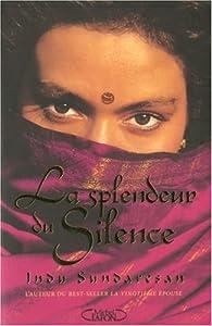 """Afficher """"La splendeur du silence"""""""