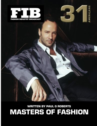 MASTERS OF FASHION Vol 31 Americans: American Fashion Legends (Fashion Industry Broadcast, Band 31)
