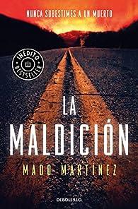 La maldición par Mado Martínez