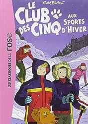 Le Club des Cinq, Tome 9 : Le Club des Cinq aux sports d'hiver
