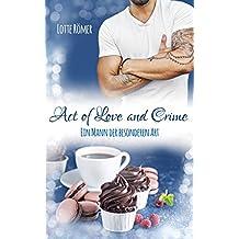 Act of Love and Crime - Ein Mann der besonderen Art