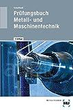 Image de Prüfungsbuch Metall- und Maschinentechnik