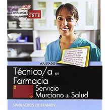 Técnico/a en Farmacia. Servicio Murciano de Salud. Simulacros de examen
