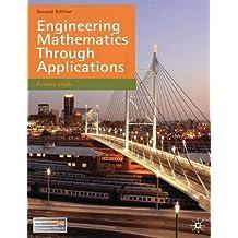 Engineering Mathematics Through Applications