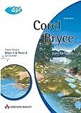 Corel Bryce 3D-Welten zum Anfassen (DPI Grafik)