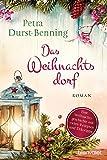 Das Weihnachtsdorf: Ein Kurzroman (Die Maierhofen-Reihe, Band 2)