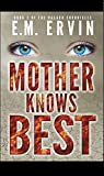 Mother Knows Best: Book 2 of the Nasaru Chronicles (English Edition)