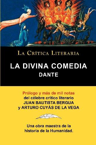 La Divina Comedia de Dante, Colección La Crítica Literaria por el célebre crítico literario Juan Bautista Bergua, Ediciones Ibéricas