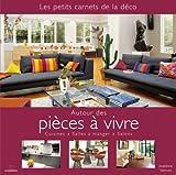 Telecharger Livres Autour des pieces a vivre Cuisines Salles a manger Salons (PDF,EPUB,MOBI) gratuits en Francaise