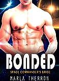BONDED: Space Commander's Bride (Celestial Mates Forever Book 2)