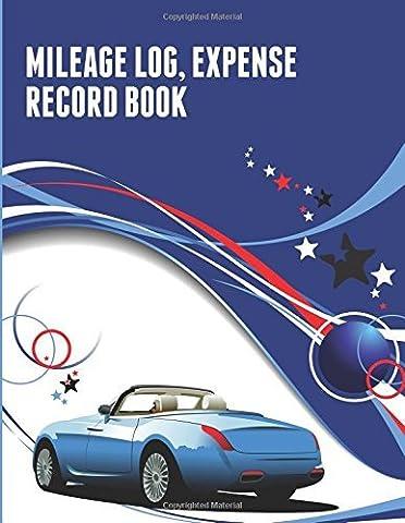 Mileage Log, Expense Record Book by Speedy Publishing LLC (25-Jun-2014) Paperback