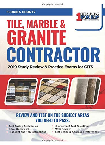 Florida Tile (Florida Tile, Marble & Granite Contractor: 2019 Study Review & Practice Exams for GITS)