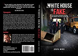 The White House is Fake by [McGee, Joseph]