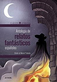 Antología de relatos fantásticos españoles par  Varios autores