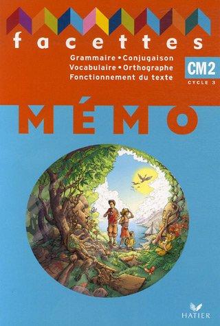 Mémo Grammaire, Conjugaison, Vocabulaire, Orthographe, Fonctionnement du texte CM2 par Hatier