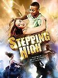Stepping High: Jeder Traum beginnt mit einem ersten Schritt