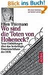 Wo sind die Toten von Hoheneck?: Neue...