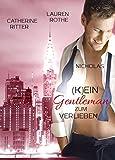 (K)ein Gentleman zum Verlieben: Nicholas