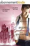 (K)ein Gentleman zum Verlieben: Nicho...