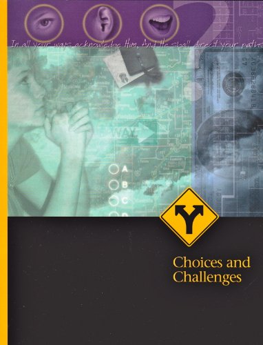 Choices And Challenges