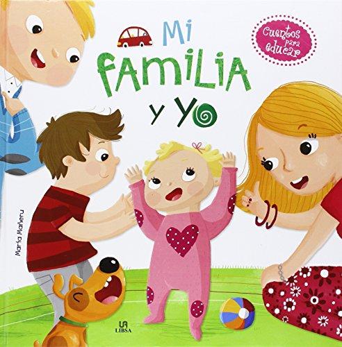 Mi Familia y Yo (Cuentos para Educar)