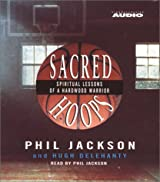 Sacred Hoops: Spiritual Lessons Of A Hardwood Warrior by Hugh Delahanty (2001-02-01)