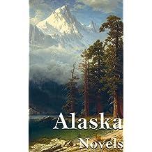 Alaska: 7 Novels (English Edition)