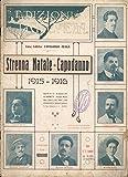 Scarica Libro La canzonetta Anno VIII n XII Strenna natale capodanno 1915 1916 (PDF,EPUB,MOBI) Online Italiano Gratis