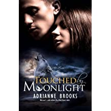 Touched by Moonlight by Adrianne Brooks (2014-03-04)