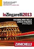 Image de Lo Zingarelli 2013. Vocabolario della lingua itali
