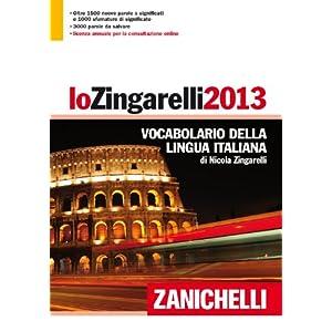 Lo Zingarelli 2013. Vocabolario della lingua itali