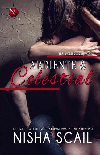 Ardiente y Celestial: Edición Especial