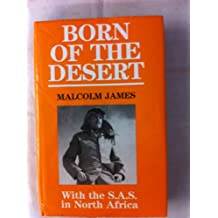 Born of the Desert: With the S.A.S. in North Africa