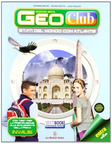 Geoclub plus. Con atlante mondo. Per la Scuola media. Con espansione online: 3