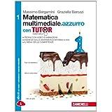 Matematica multimediale.azzurro. Tutor. Con e-book. Con espansione online. Per le Scuole superiori