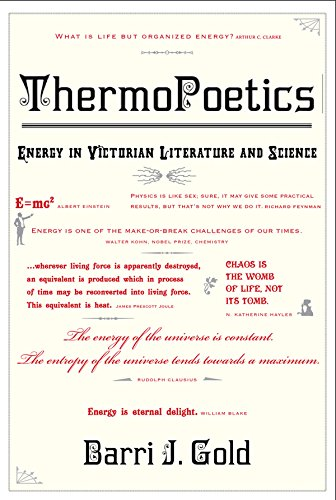 ThermoPoetics: Energy in Victorian Literature and Science (The MIT Press) (English Edition)