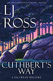 Cuthbert's Way: A DCI Ryan Mystery (The DCI Ryan Mysteries Book 17) (English Edit