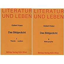 Das Bildgedicht I/ II. Band I: Theorie - Lexikon. Band II: Bibliographie