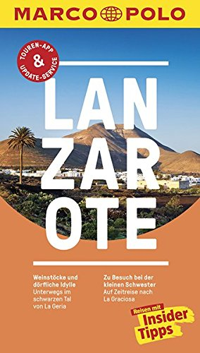 MARCO POLO Reiseführer Lanzarote: Reisen mit Insider-Tipps. Inklusive kostenloser Touren-App & Update-Service