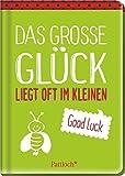 Das große Glück liegt oft im Kleinen: Good luck