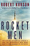 #5: Rocket Men: The Daring Odyssey of Apollo 8 and the Astronauts Who Made Man's First Journey to the Moon