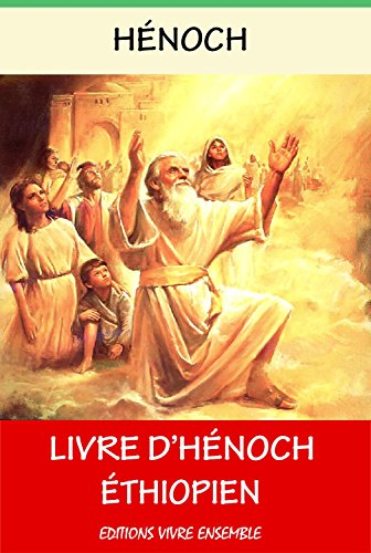 Livre d'Hénoch: Hénoch Ethiopien par Hénoch