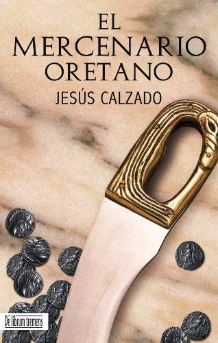 El Mercenario Oretano por Jesús Calzado
