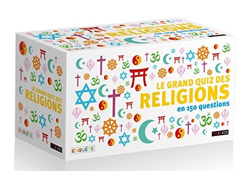 Le grand quiz des religions en 150 questions