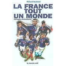 La France, tout un monde : Portraits multicolores