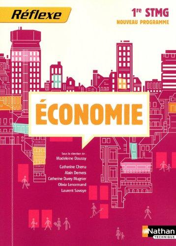 Economie 1e STMG par Madeleine Doussy, Collectif