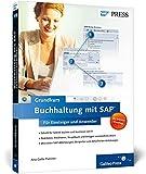 Buchhaltung mit SAP: Der Grundkurs für Einsteiger und Anwender (SAP PRESS)