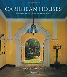 Caribbean Houses: History, Style, and Architecture